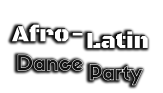 afro latin dance party words white - huge black shadow 1